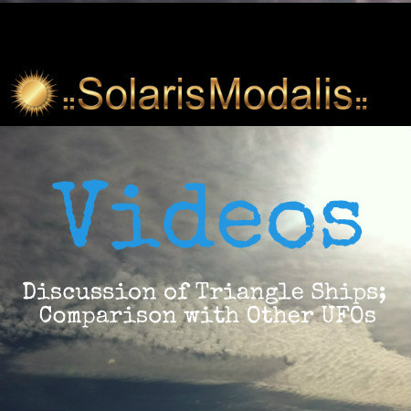 Solaris Modalis on Video: A 4th Dimensional Ship and Comparison of UFO Models